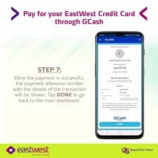 Month credit card bill and any utility billing (water bill, electric bill, telephone, cable bill) Eastwest Bank Pay For Your Eastwest Credit Card Through Gcash Facebook