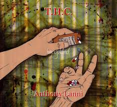 T.H.C.: Chapter 1 - Wasted Potential, book by Anthony Lanni