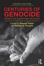 centuries of genocide essays and eyewitness accounts th edition centuries of genocide