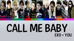 11 MEMBERS] EXO 엑소+YOU 'Call Me Baby' [Color Coded_ Hangul