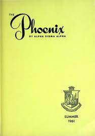 Asa Phoenix Vol 46 No 4 Summer 1961 By Alpha Sigma Alpha Sorority