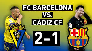 Barcelona vs. Cádiz 1-2 | Upset at the Carranza | La Liga Match Review -  OneFootball