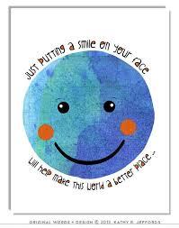 Staying Positive Quotes 75 Best Positive Quote Print Smiley Face Art For Children Class On Earth Day