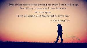 Sad Dream Quotes Best Of Sad Dream Chun Song Yi On We Heart It