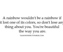 You Are Beautiful The Way You Are Quotes Best of You're Beautiful Just The Way You Are On We Heart It