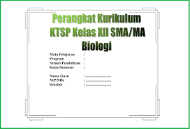 Silabus (link download silabus revisi 2018). Unduh Perangkat Kurikulum Ktsp Kelas Xii Sma Ma Mata Pelajaran Biologi Blog Paperplane