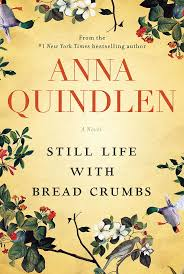 best ideas about anna quindlen confidence quotes anna quindlen s novel still life b crumbs tells the unlikely love story between a photographer