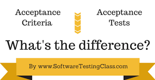 Agile User Story Acceptance Criteria Template Difference Between Acceptance Criteria Vs Acceptance Tests