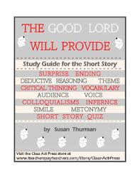 the good lord will provide short story study guide pg ans  the good lord will provide short story study guide 6 pg ans key 3