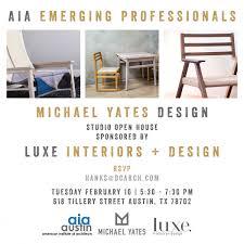 Michael Yates Design Emerging Professionals Studio Open House Aia Austin