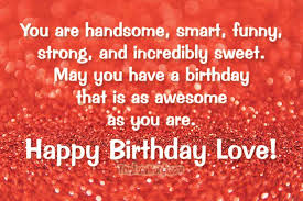 Beautiful Birthday Quotes For Him Best Of 24 Sweet Birthday Wishes For Boyfriend True Love Words