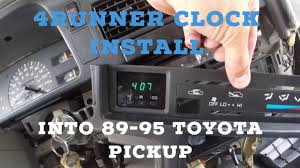 How to Install 4Runner Clock into 89-95 Toyota Pickup (lower dash ...