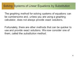 4 solving systems of linear equations by substitution the graphing method for solving systems of equations