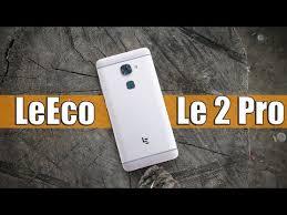 <b>LeEco Le</b> 2 Pro: полный обзор | отзыв владельца | где купить ...