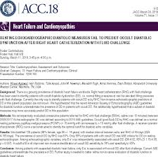 RESTING ECHOCARDIOGRAPHIC DIASTOLIC MEASURES FAIL TO PREDICT OCCULT  DIASTOLIC DYSFUNCTION AFTER RIGHT HEART CATHETERIZATION WITH FLUID  CHALLENGE | Journal of the American College of Cardiology