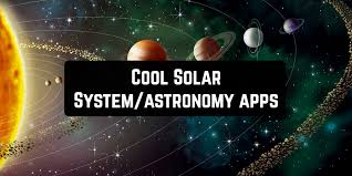 11 Cool Solar System Astronomy Apps Android Ios Free
