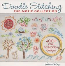 Doodle Stitching The Motif Collection 400 Easy Embroidery Designs Doodle Stitching The Motif Collection From Lark Books This