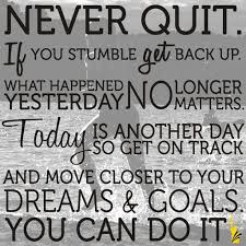 Quotes Never Give Up On Your Dreams Best of 24 Most Inspirational Quotes About Never Give Up