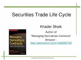 Securities Trade Life Cycle