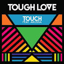 Touch album by Tough Love