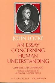 an essay concerning human understanding by john locke an essay concerning human understanding 2 books on western philosophy