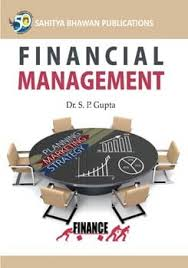 Finiancial Management Financial Management Book B B A 2nd Year M P Sahitya Bhawan