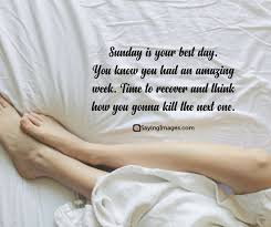 Sunday Quotes Enchanting 48 Best Sunday Quotes To Inspire You SayingImages