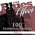 The Blues Effect, Vol. 3: 100 Essential Tracks
