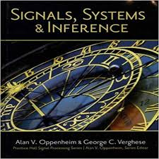 Signals And Systems Oppenheim Solutions Signals Systems And Inference 1st Edition By Oppenheim And