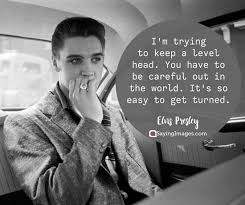 Elvis Quotes Stunning 48 Elvis Presley Quotes You'll Find Inspiring SayingImages