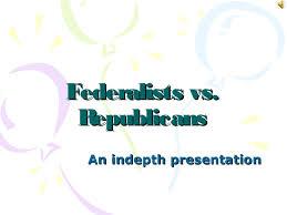 federalists vs republicans