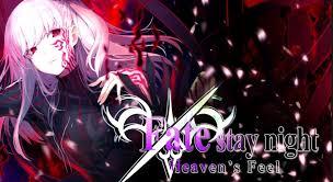 Fate Stay Night Heaven S Feel Light Novel Anime Movie Review Fate Stay Night Heavens Feel Ii Lost