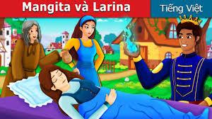 Mangita và Larina   Chuyen co tich   Truyện cổ tích việt nam - YouTube