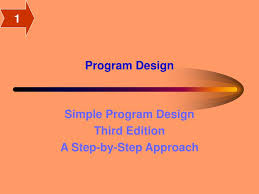 Simple Program Design Ppt Program Design Powerpoint Presentation Free Download