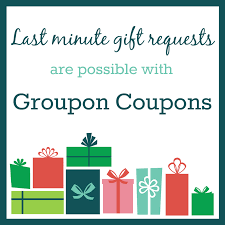 last minute gift requests are possible with groupon ad