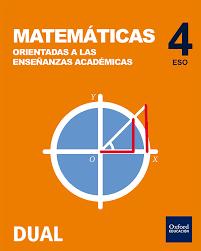 4ESO MATEMÁTICAS ORIENTADAS A LAS ENSEÑANZAS ACADÉMICAS INICIA DUAL 4º ESO.  ED. 2016 (Libro En Papel)