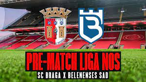 PRE-MATCH LIGA NOS 📡   SC Braga x Belenenses SAD - YouTube