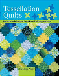 Tessellation Quilts: Sensational Designs From Interlocking ... & Tessellation Quilts: Sensational Designs From Interlocking Patterns:  Christine Porter: 9780715319413: Amazon.com: Books Adamdwight.com