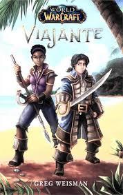WORLD OF WARCRAFT: VIAJANTE - 1ªED.(2016) - Greg Weisman - Livro