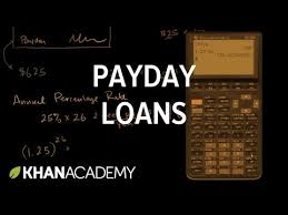 Payday Loans Video Interest And Debt Khan Academy
