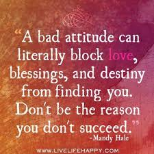 Bad Attitude Quotes Enchanting Attitude Wallpaper A Bad Attitude Can Literally Block Love Dont