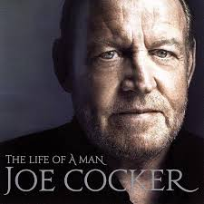 <b>Joe Cocker - The</b> Life Of A Man - The Ultimate Hits 1968-2013 (2015 ...