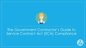 The Government Contractor's Guide To Service Contract Act (Sca ...