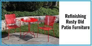 refinishing rusty old patio furniture