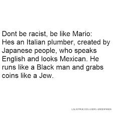 Racist Quotes Racist Quotes Funny Racist Quotes Facebook Quotes Tumblr Quotes 89
