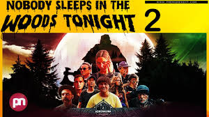 'nobody sleeps in the woods tonight' review (netflix) 02 november 2020 | nerdly. Nobody Sleeps In The Woods Tonight 2 Is It Happening