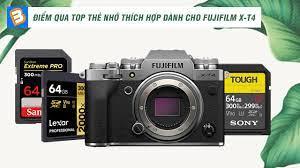Điểm qua top thẻ nhớ thích hợp dành cho Fujifilm XT-4