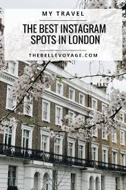 Here's The Top 10 Most Instagrammable Places in London | The Belle ...