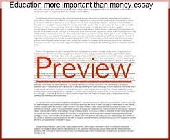 why is education important essay education more important than money essay homework help