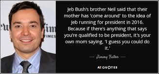 Jeb Bush Quotes Stunning 48 Jeb Bush Quotes QuotePrism